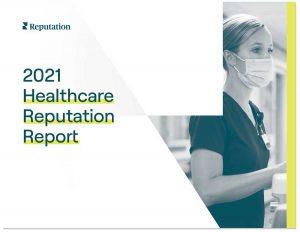 2021 Reputation Healthcare Report